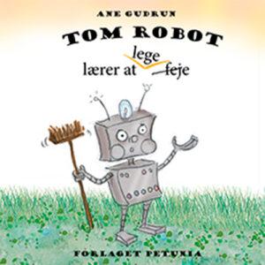 Tom Robot lærer at lege
