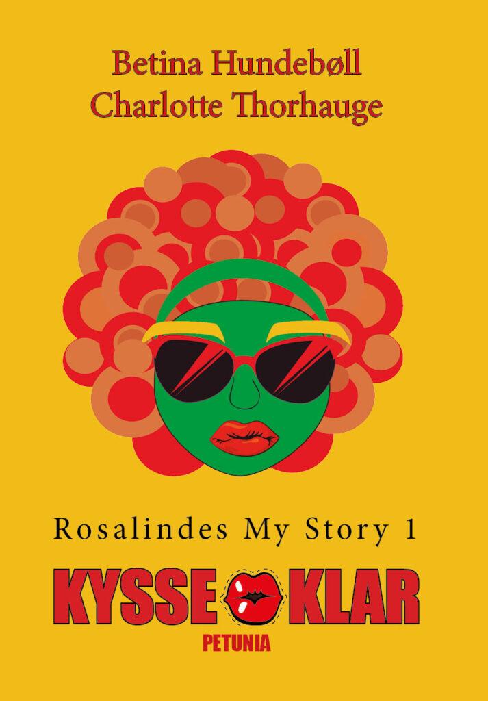Rosalindes My Story 1 - Kysseklar