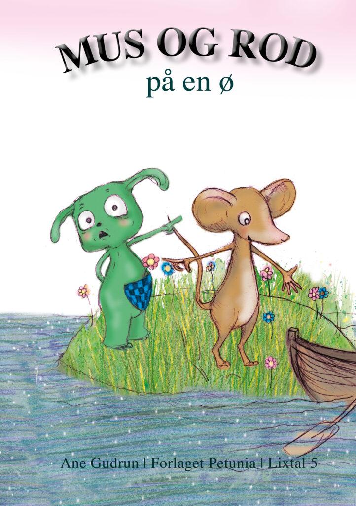 Mus og Rod på en ø
