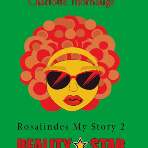 Rosalindes My Story 2 – Realitystar