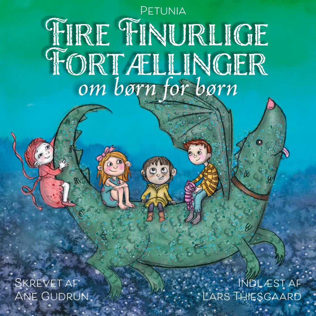Fire Finurlig Fortællinger - for børn om børn