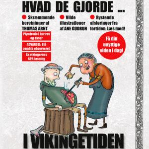 Du gætter aldrig, hvad de gjorde i Vikingetiden